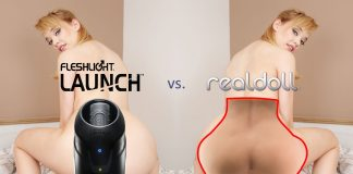 Fleshlight Launch vs. RealDoll Torso